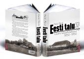 Uus raamat: 100 aastat Eesti taluarhitektuuris, mil rentnikust sai peremees