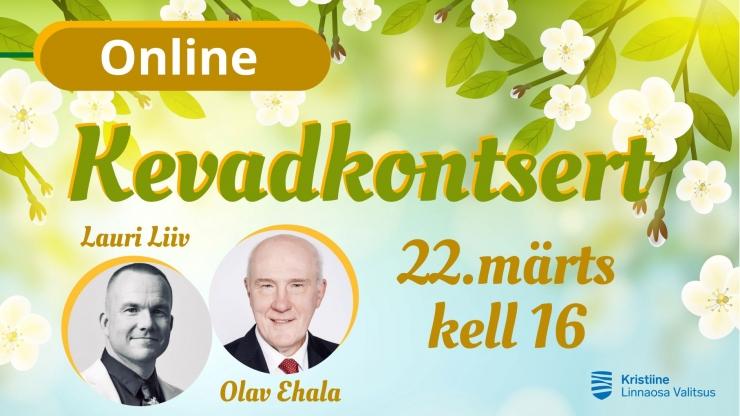 Kristiines tervitatakse kevade algust toreda Olav Ehala ja Lauri Liivi veebikontserdiga